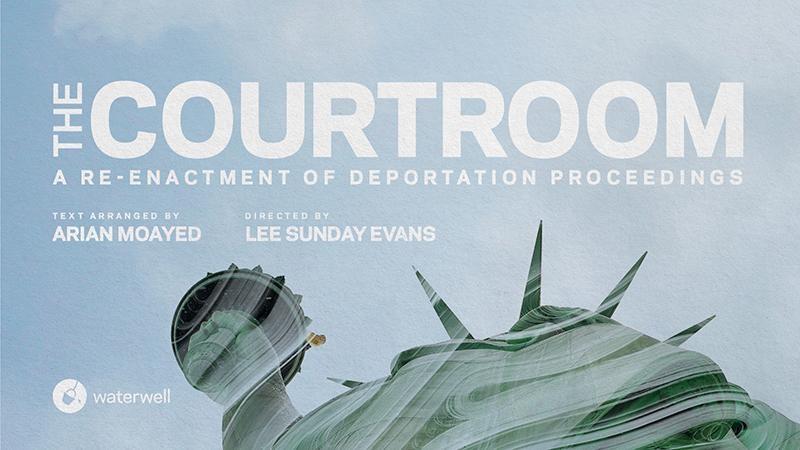 Micropolis Live: A Conversation About Immigration, Deportation and Waterwell's 'The Courtroom'