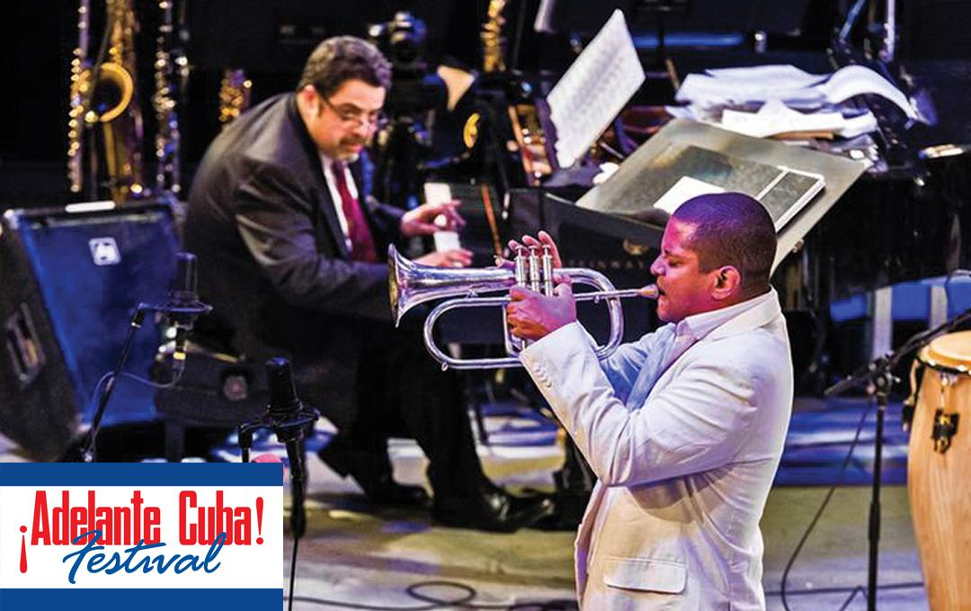 ¡Adelante, Cuba! Festival Kickoff: Arturo O'Farrill, Ayodele Casel and Yasek Manzano