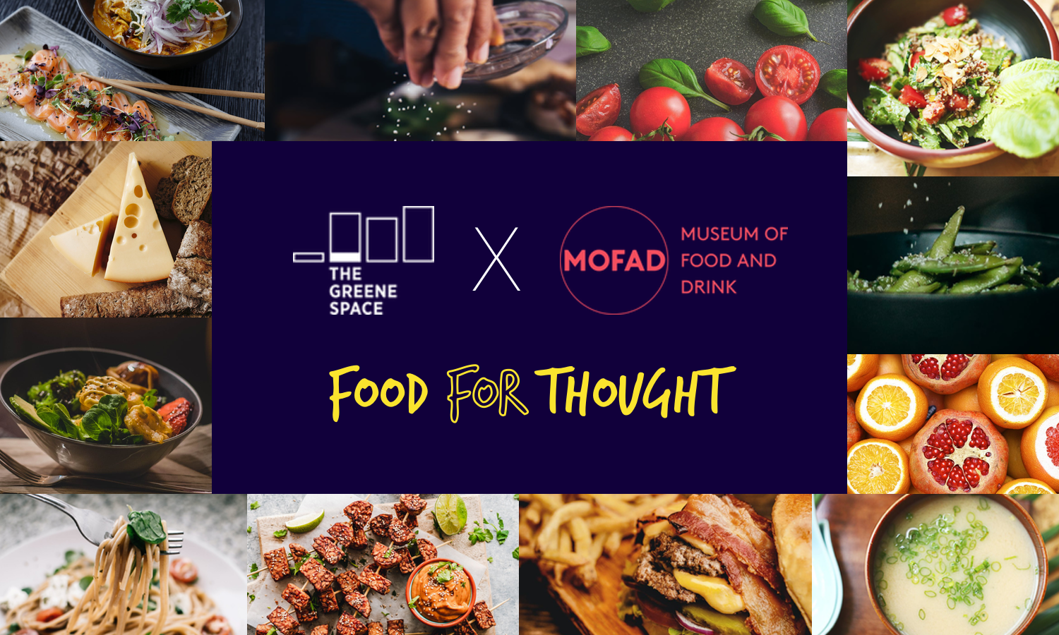 Food for Thought | Presented by The Greene Space x MoFAD